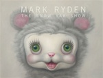 Mark Ryden Snow Yak Show Book