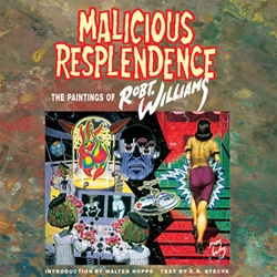 Robert Williams Malicious Resplendence Book