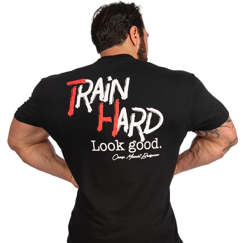"Our NEW ""Train Hard Look Good"" T-Shirt has been our slogan for over a decade and we finally brought it to life with our NEW T-Shirt in 50/50 Cotton/Polyester."