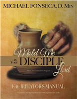 Mold Me as Your Disciple, Lord - Leader Guide