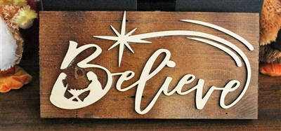 Believe! Sustainable Reclaimed Pallet Wood Sign