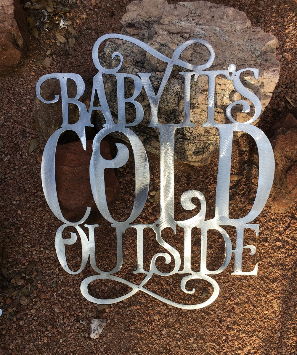 Baby It S Cold Outside Metal Wall Art Decor