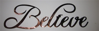 """Believe"" Metal Word Art Copper/Bronze Plated"
