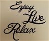 """Enjoy, Live, Relax"" Metal Art Words - Black"
