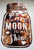 You are the Moon to my Shine Metal Wall Art