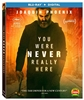 (Releases 2018/07/17) You Were Never Really Here 05/18 Blu-ray (Rental)