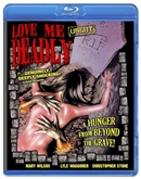 (Releases 2018/07/24) Love Me Deadly 06/18 Blu-ray (Rental)