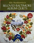 Beloved Baltimore Album Quilts by Elly Sienkiewicz