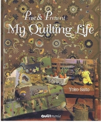Past & Pesent My Quilting Life