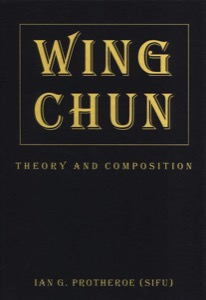 Ian Protheroe - Wing Chun Theory and Composition