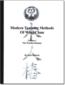 Karl Godwin - Modern Training Methods of Wing Chun - Book 1 - The Wooden Dummy