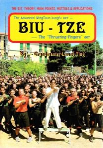 "Leung Ting - Biu Tze – The ""Thrusting Fingers"" Set of Wing Tsun"