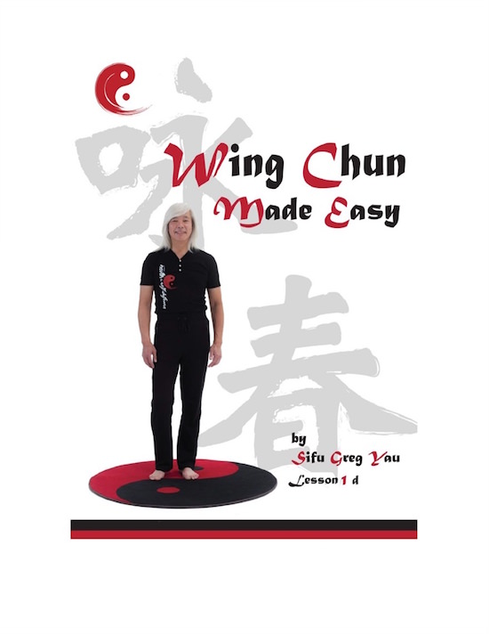 (eBook) - Greg Yau - Wing Chun Made Easy Lesson 1, Part D