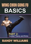 DOWNLOAD: Randy Williams - WCGF 02 - Basics Part 2: Combat Theory & Kicks