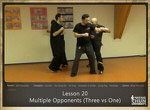 DOWNLOAD: Sifu Fernandez - WingTchunDo - Lesson 20 - Multiple Opponents (Three vs One)