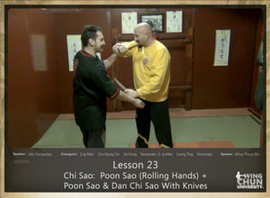 DOWNLOAD: Sifu Fernandez - WingTchunDo - Lesson 23 - Chi Sao - Poon Sao (Rolling Hands) + Poon Sao and Dan Chi Sao With Knives