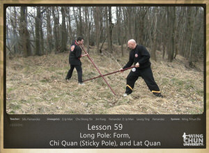 DOWNLOAD: Sifu Fernandez - WingTchunDo - Lesson 59 - Long Pole - Form, Chi Quan (Sticky Pole), and Lat Quan