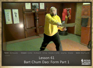 DOWNLOAD: Sifu Fernandez - WingTchunDo - Lesson 61 - Bart Chum Dao - Form Part 1