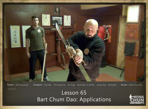 DOWNLOAD: Sifu Fernandez - WingTchunDo - Lesson 65 - Bart Chum Dao - Applications