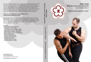 Alan Orr - Wing Chun Body Structure Sparring DVD 3: Intermediate I - Understanding Defensive Tools
