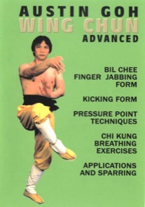 Austin Goh - DVD 03:  Wing Chun for Advanced