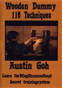Austin Goh - DVD 06:  Wooden Dummy 116 Techniques