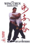 Ian Protheroe - The Wing Chun Fighting System of Sifu Ian Protheroe DVD