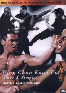 James Sinclair - Pure and Simple DVD - Wing Chun