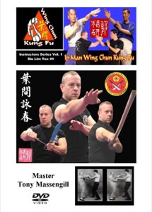 Tony Massengill - Ip Man Wing Chun Instructors Series DVD Vol 1 - Siu Lim Tao
