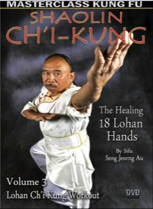 Seng Jeorng Au - Ch'i Kung (The Healing 18 Lohan Hands) Vol 3 - Lohan Ch'i Kung Workout