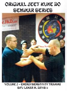 Lamar Davis - Original Jeet Kune Do Seminars Vol 2 - Energy/Sensitivity Training