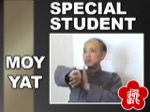 Moy Yat - What is a Special Student