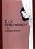 Peek Perfomances by Richard Busch