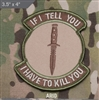 Mil-Spec Monkey Morale Patch: If I Tell You - Arid