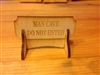 """MAN CAVE DO NOT ENTER""  Miniature Desktop Sign"