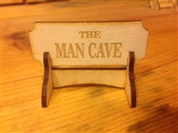 """THE MAN CAVE""  Miniature Desktop Sign"