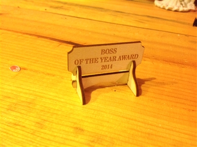 """BOSS OF THE YEAR AWARD "" Miniature Desktop Sign"
