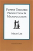 Puppet Theatre: Production & Manipulation