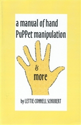 A Manual of Hand Puppet Manipulation & More