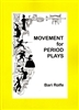 Movement for Period Plays