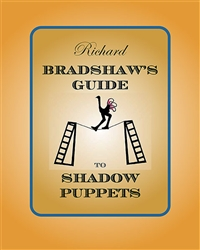 Richard Bradshaw's Guide to Shadow Puppets