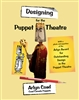 Cover of Designing for the Puppet Theatre