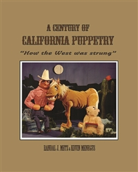 A Century of California Puppetry: How the West was Strung