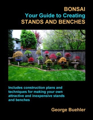 Bonsai Book, Your Guide to Creating Stands and Benches