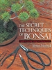 Secret Techniques of Bonsai