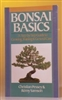 Bonsai Basics: A Step-by-Step Guide