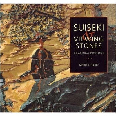 Bonsai Book, Suiseki & Viewing Stones by Melba Tucker