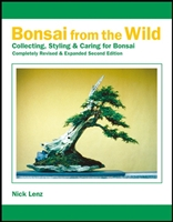 Bonsai Book, Bonsai From the Wild by Nick Lenz