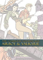 The Complete Golden Age Airboy & Valkyrie HC