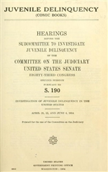 US Senate Hearings on Juvenile Delinquency